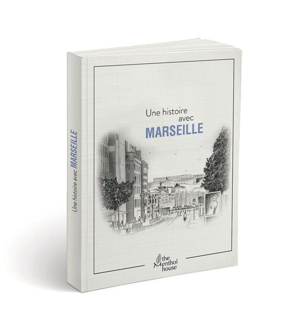 Une histoire avec Marseille ; la canebière