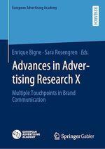 Advances in Advertising Research X  - Enrique Bigne - Sara Rosengren