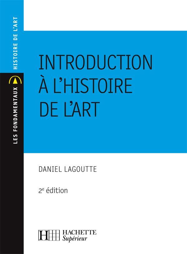Introduction à l'histoire de l'art (2e édition)