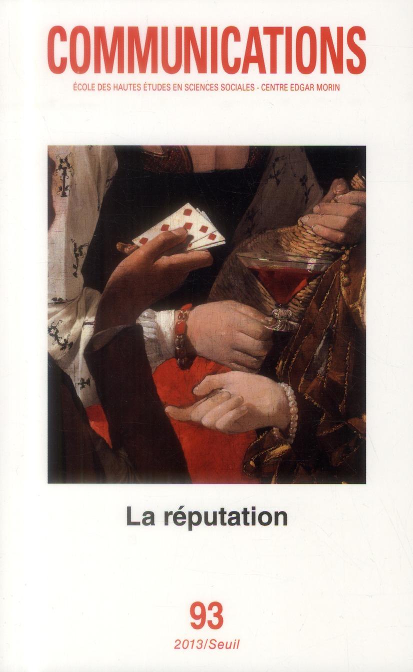 Revue communications n.93 ; la reputation