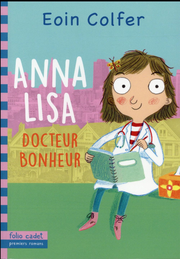 Anna Lisa ; docteur bonheur