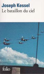 Vente Livre Numérique : Le bataillon du ciel  - Joseph Kessel