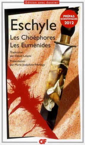 Les Choéphores ; les Euménides