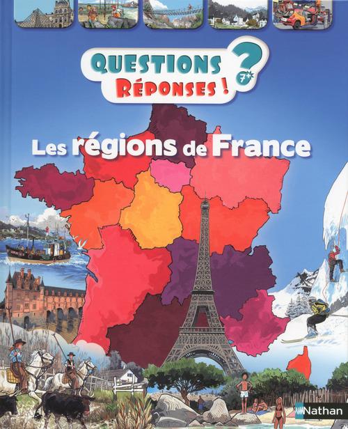 QUESTIONS REPONSES 7+ ; les régions de France