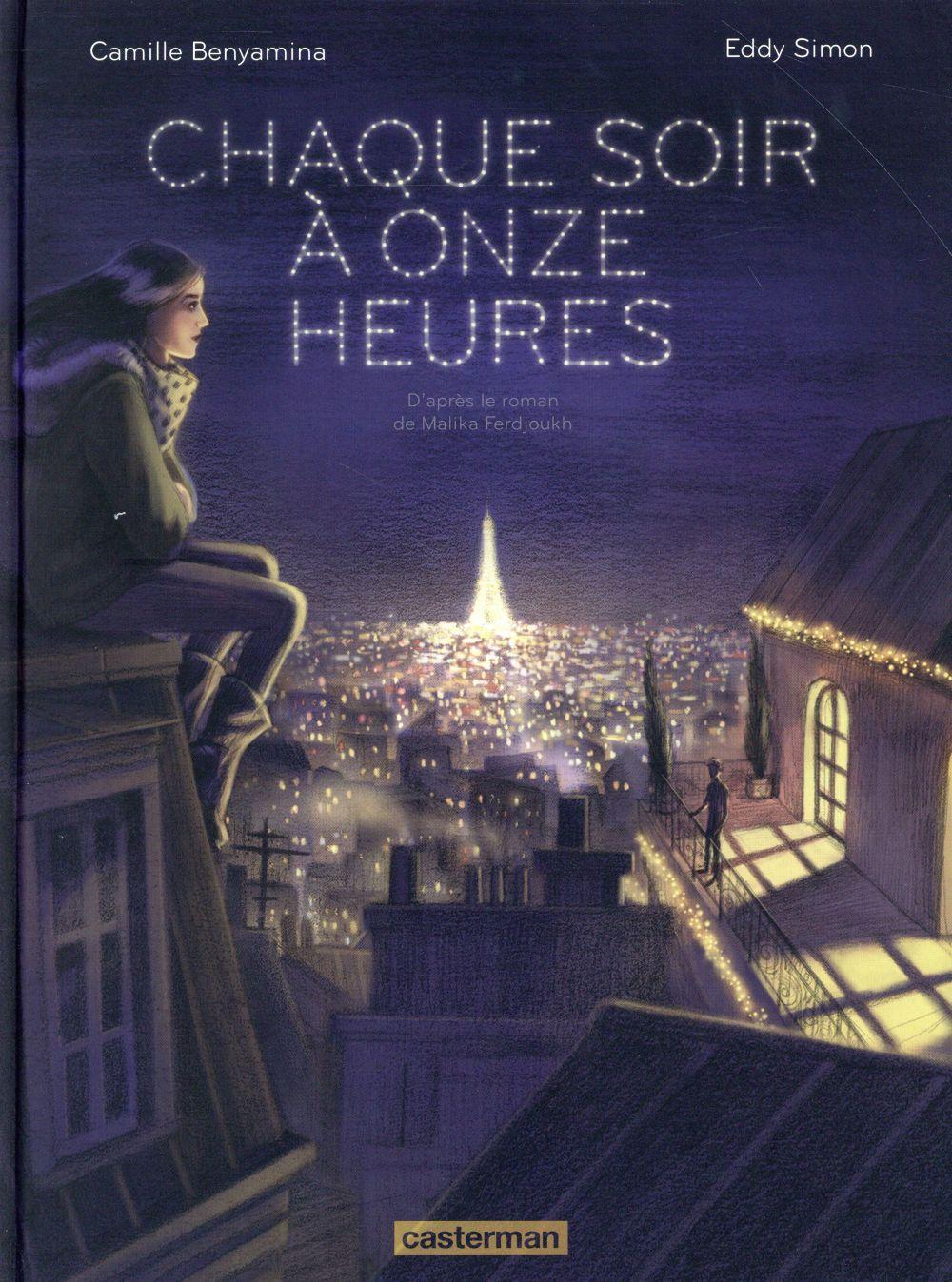 Chaque soir à onze heures ; d'après le roman de Malika Ferjoukh