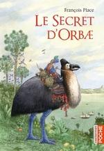 Vente EBooks : Le secret d'Orbae  - François Place