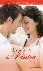 Vente EBooks : Le prix de la passion (Saga)  - Leanne Banks