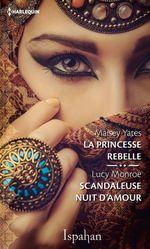Vente Livre Numérique : La princesse rebelle - Le scandale du sultan  - Lucy Monroe - Maisey Yates