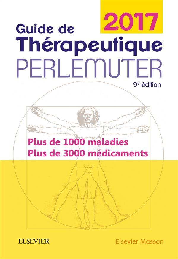Guide de thérapeutique Perlemuter 2017