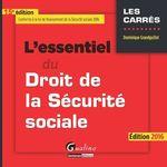 Vente Livre Numérique : L'essentiel du droit de la Sécurité sociale - 15e édition 2016  - Dominique Grandguillot