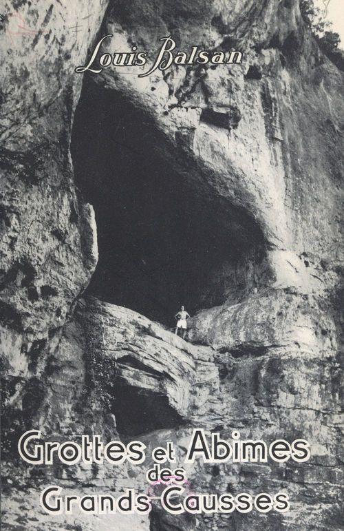 Grottes et abîmes des Grands Causses