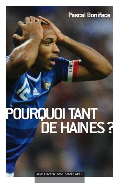 Pourquoi Tant De Haines ?