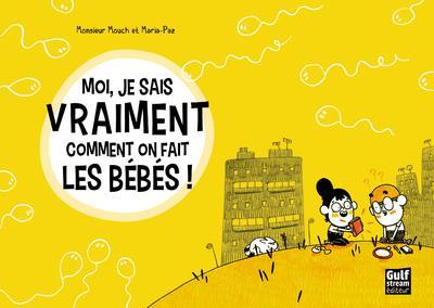 LES GRAPHIQUES - MOI, JE SAIS VRAIMENT COMMENT ON FAIT LES BEBES ! MONSIEUR MOUCH