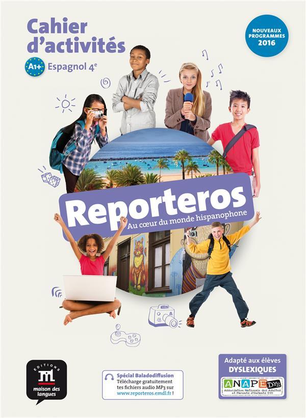 reporteros ; espagnol ; 4e ; cahier d'activités