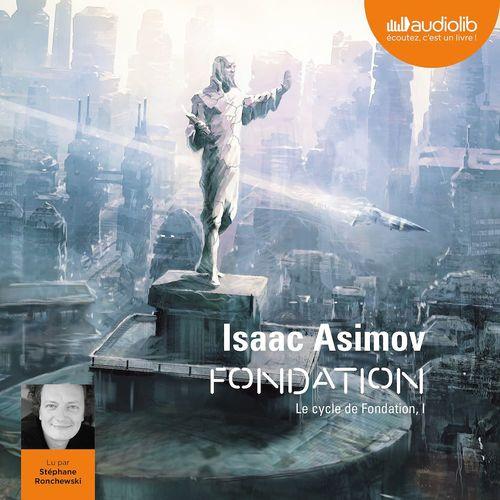 Le cycle de fondation t.1 ; fondation