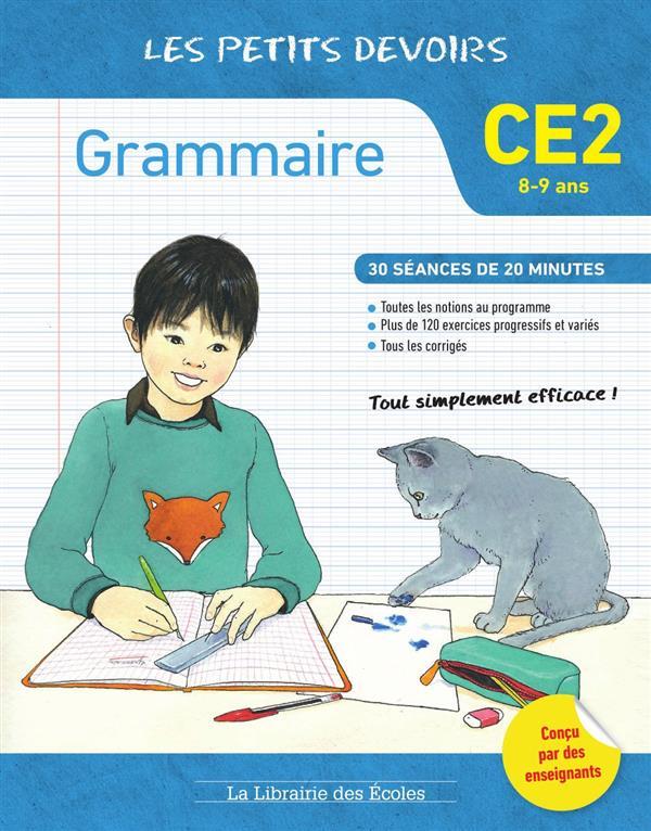 Les petits devoirs ; grammaire ; CE2 ; 30 séances de 20 minutes (8-9 ans)