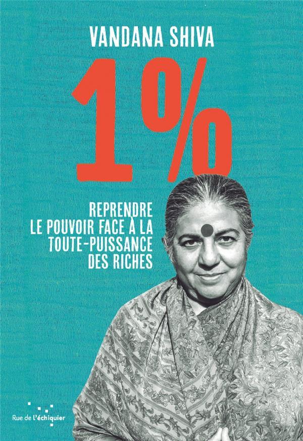 1 % reprendre le pouvoir face à la toute-puissance des riches