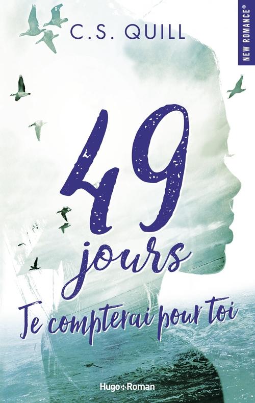 49 jours, je compterai pour toi  - C. s. Quill