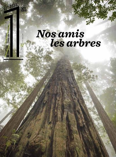 LE 1 HORS-SERIE  -  XL  -  NOS AMIS LES ARBRES