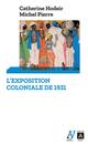L'exposition coloniale de 1931  - Catherine Hodeir  - Michel Pierre