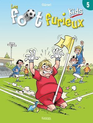 Les Foot Furieux kids t.5