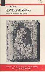 Gavray-Hambye : Histoire et monuments d'un canton bas-normand