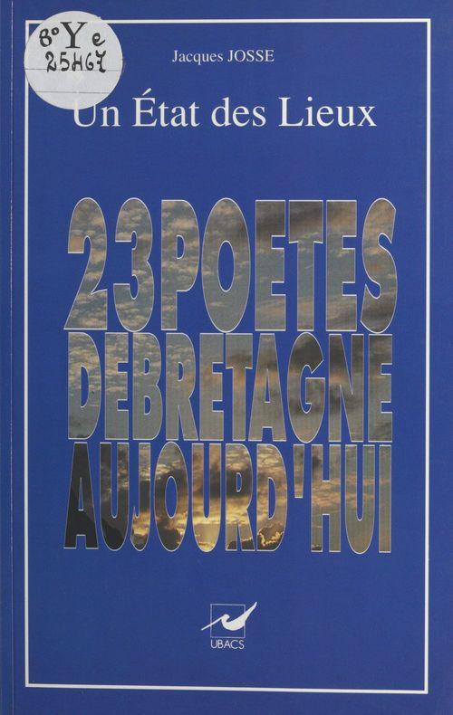 Un état des lieux : vingt-trois poètes de Bretagne aujourd'hui