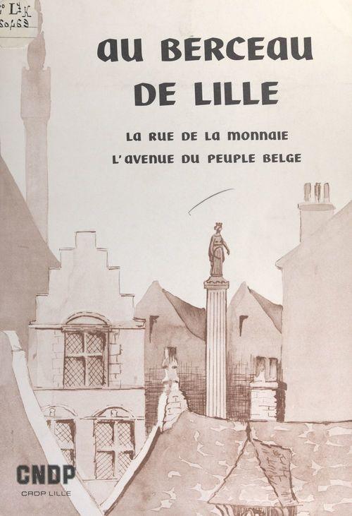 Au berceau de Lille