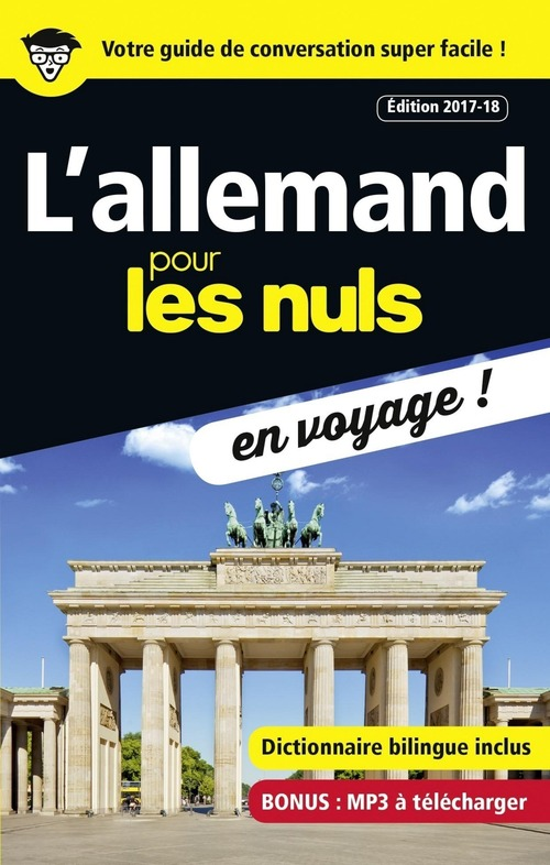 L'allemand pour les nuls ; en voyage ! (édition 2017/2018)
