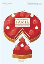Vente Livre Numérique : Le petit manuel de la tarte  - Mélanie Dupuis
