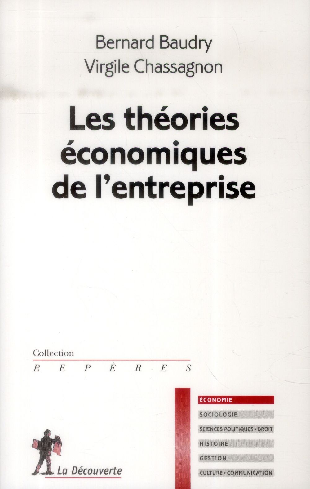 LES THEORIES ECONOMIQUES DE L'ENTREPRISE