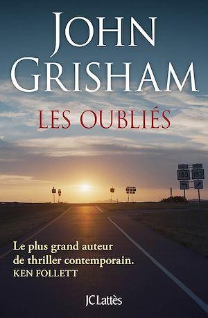 Vente Livre Numérique : Les oubliés  - John Grisham