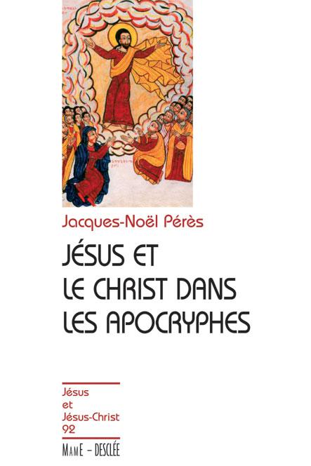Jésus et le Christ dans les apocryphes