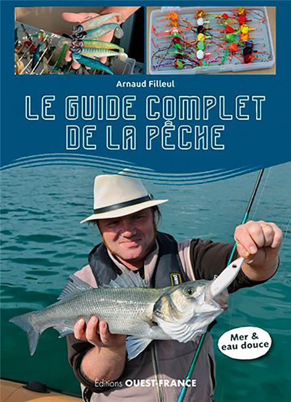 Manuel complet de pêche, les pêches incontournable