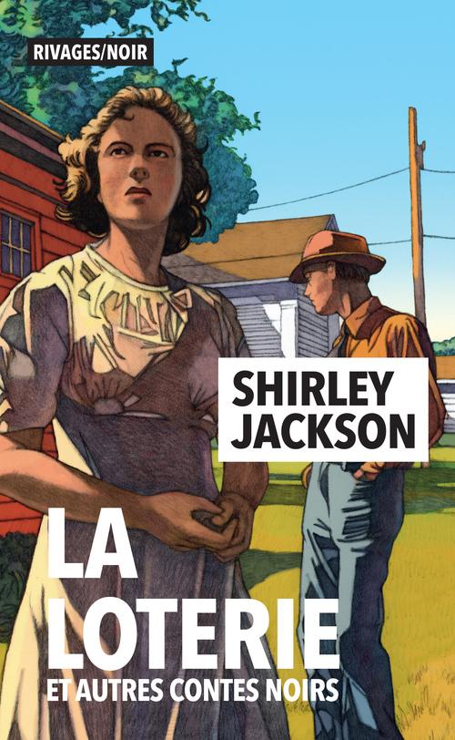 La loterie et autres contes noirs  - Shirley Jackson