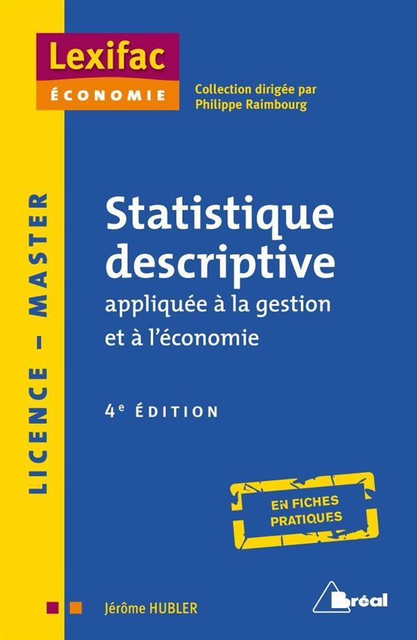 Statistiques Descriptives Appliquees A La Gestion Et A L'Economie