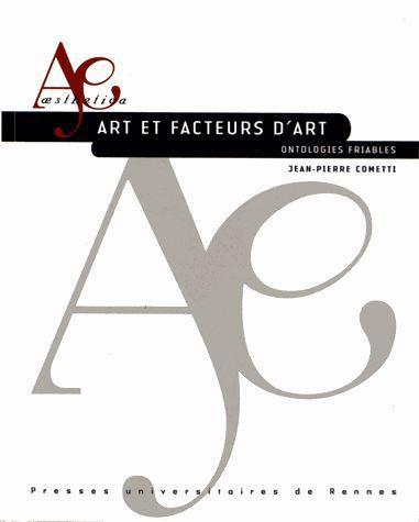 Art et facteurs d'art ; ontologies friables