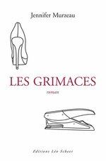 Vente Livre Numérique : Les grimaces  - Jennifer MURZEAU