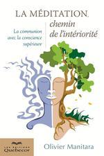 Vente Livre Numérique : La méditation, chemin de l'intériorité (2e édition)  - Olivier Manitara