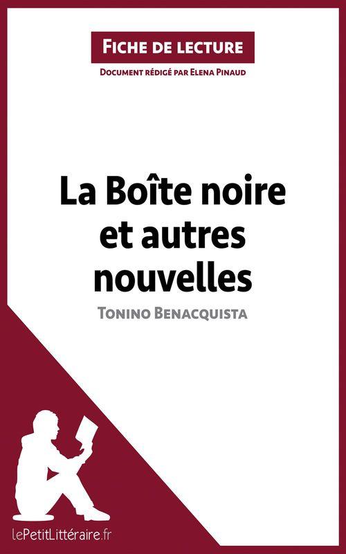 La boîte noire et autres nouvelles de Tonino Benacquista