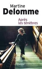 Vente Livre Numérique : Après les ténèbres  - Martine Delomme