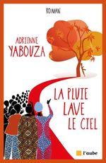 Vente Livre Numérique : La pluie lave le ciel  - Adrienne YABOUZA