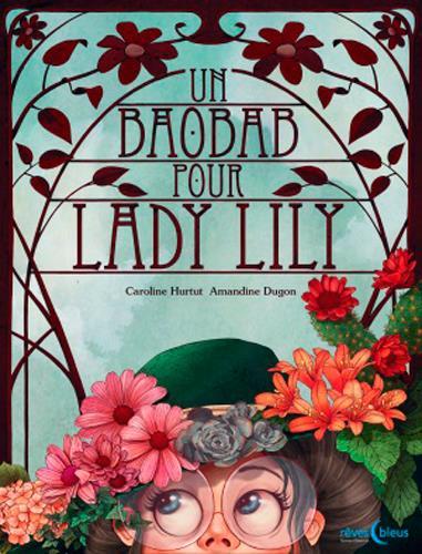Un baobab pour Lady Lilly