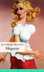 Vente EBooks : Muguette  - Jean-Pierre Bouyxou