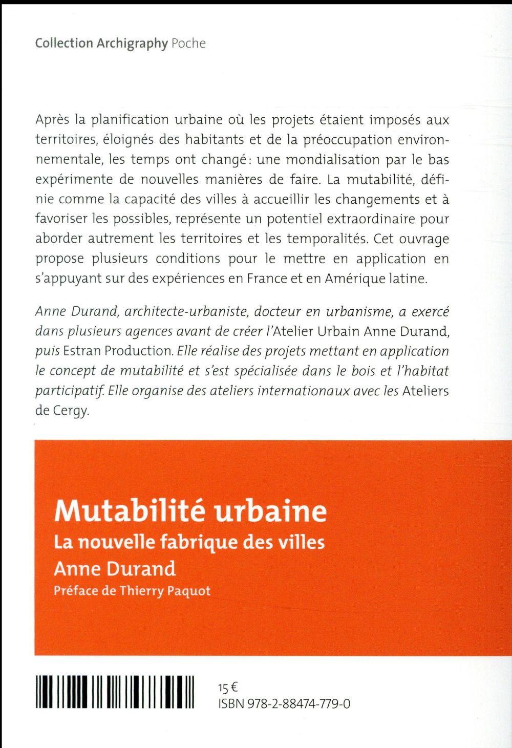 mutabilité urbaine ; la nouvelle fabrique des villes