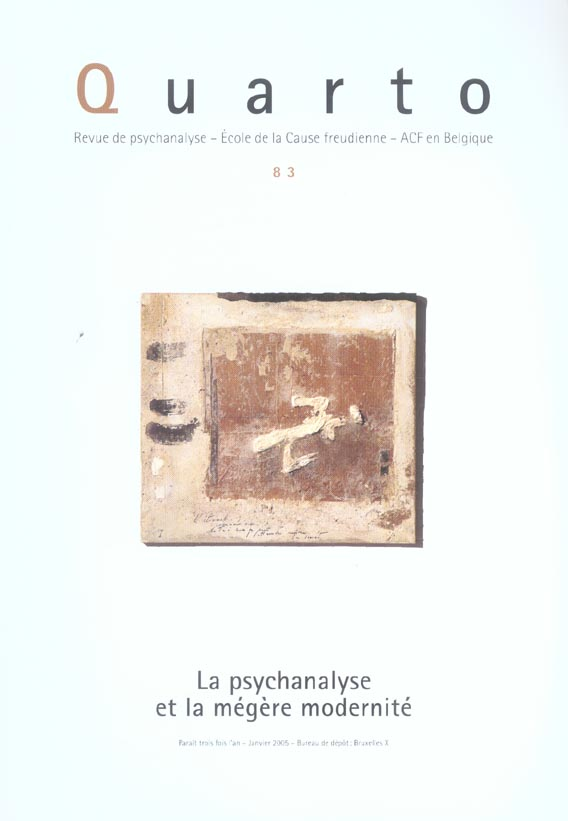 Quarto - numero 83 la psychanalyse et la megere modernite