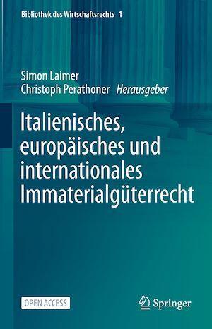 Italienisches, europäisches und internationales Immaterialgüterrecht