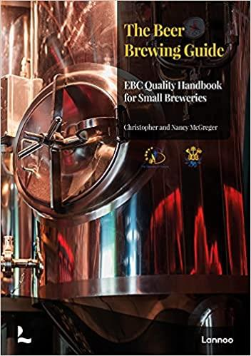 the beer brewing guide : the EBC quality handbook for small breweries