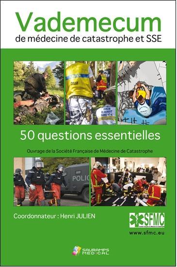Vademecum de medecine de catastrophe et SSE ; 50 questions essentielles