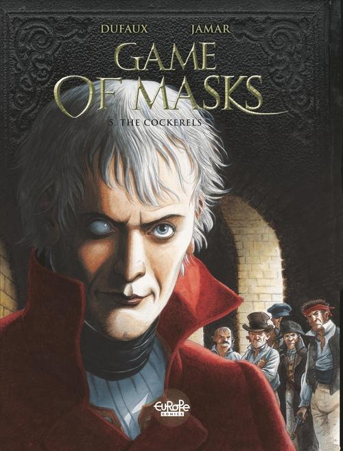 Game of Masks - Volume 5 -  The Cockerels